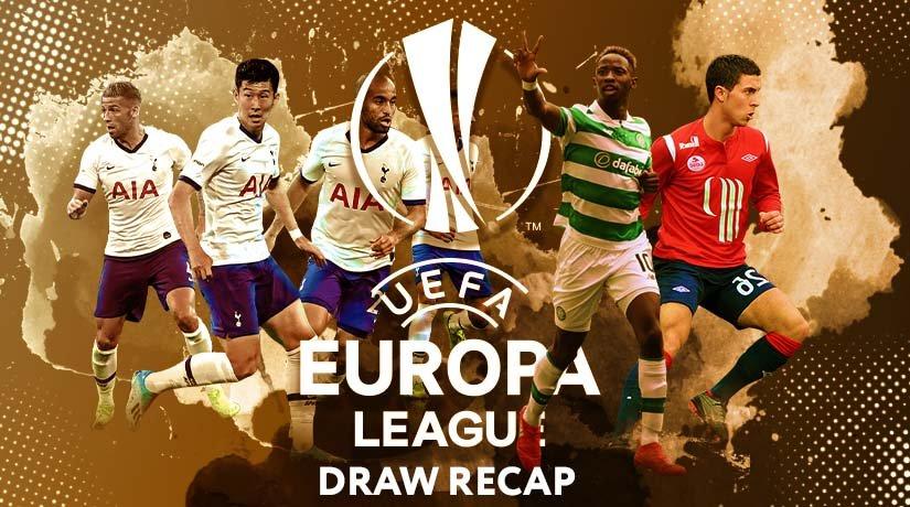Europa League 2020/21 Draw Recap