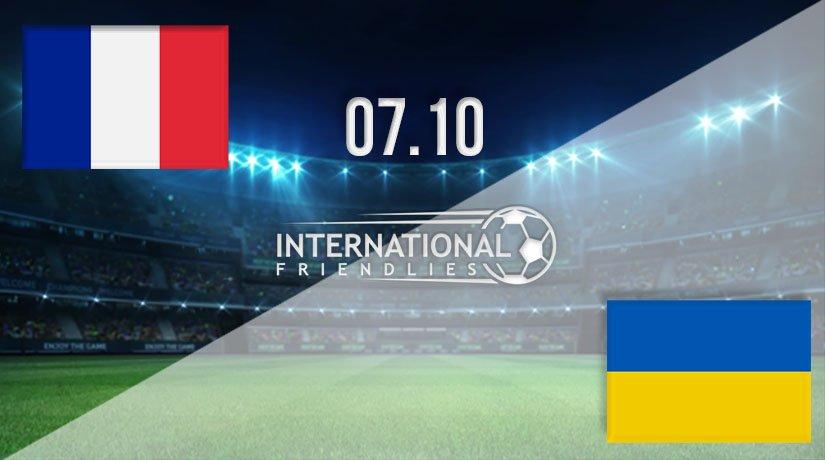 France vs Ukraine Prediction: International Friendly Match on 07.10.2020