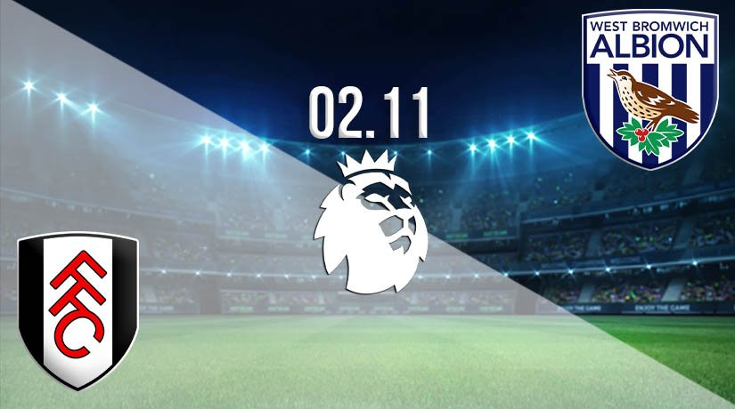Fulham vs West Bromwich Albion Prediction: Premier League Match on 02.11.2020