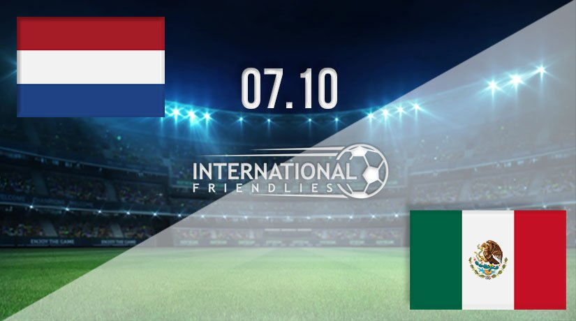 Holland vs Mexico Prediction: International Friendly Match on 07.10.2020