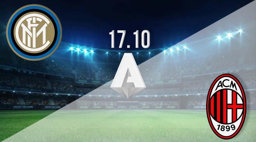 Inter Milan vs AC Milan Prediction: Serie A Match on 17.10.2020