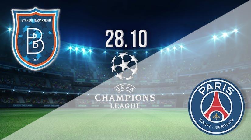 Istanbul Basaksehir vs PSG Prediction: UEFA Champions League on 28.10.2020