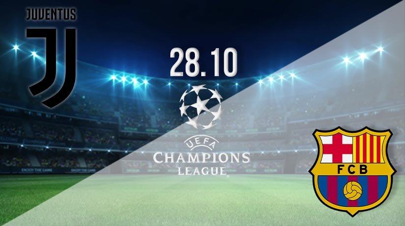 Juventus vs Barcelona Prediction: UEFA Champions League on 28.10.2020