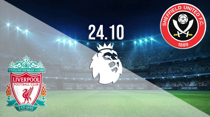 Liverpool vs Sheffield United Prediction: Premier League Match on 24.10.2020