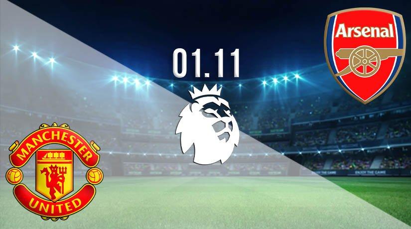 Man Utd vs Arsenal Prediction: Premier League Match on 01.11.2020