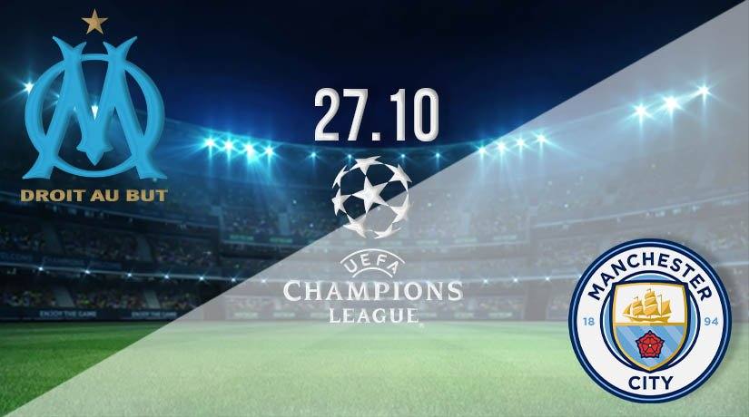 Marseille vs Manchester City Prediction: UEFA Champions League on 27.10.2020