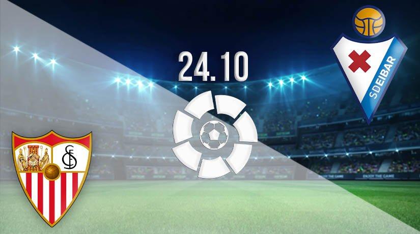 Sevilla vs Eibar Prediction: La Liga on 24.10.2020