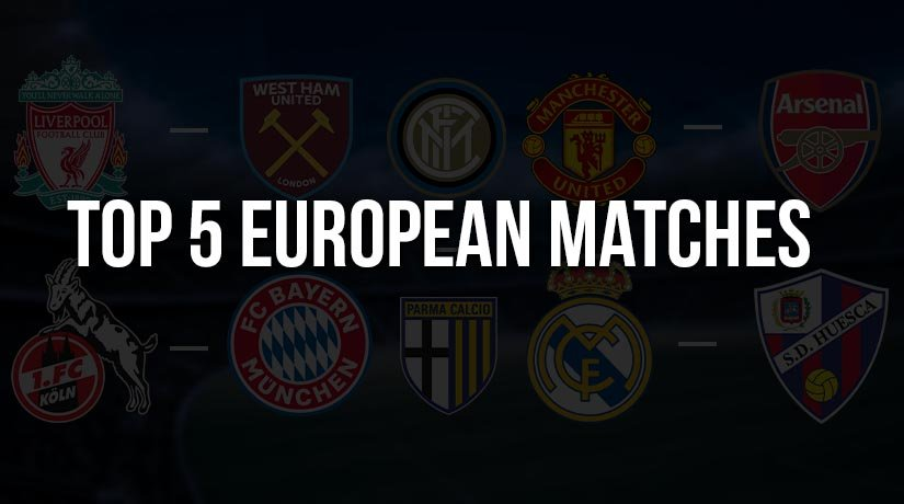 Top 5 European Matches This Week to Bet On – Betting Preview from 22Bet