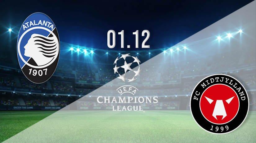 Atalanta vs FC Midtjylland Prediction: UEFA Champions League on 01.12.2020