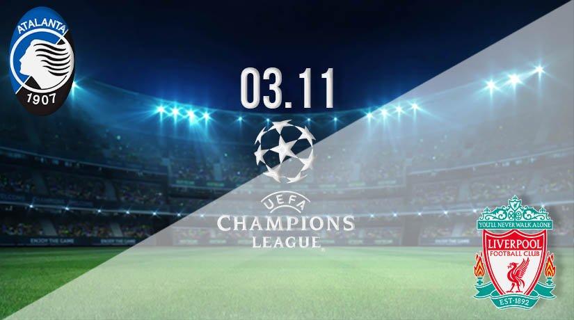 Atalanta vs Liverpool Prediction: UEFA Champions League on 03.11.2020