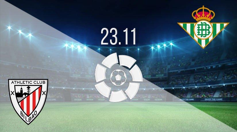 Athletic Bilbao vs Real Betis Prediction: La Liga Match on 23.11.2020