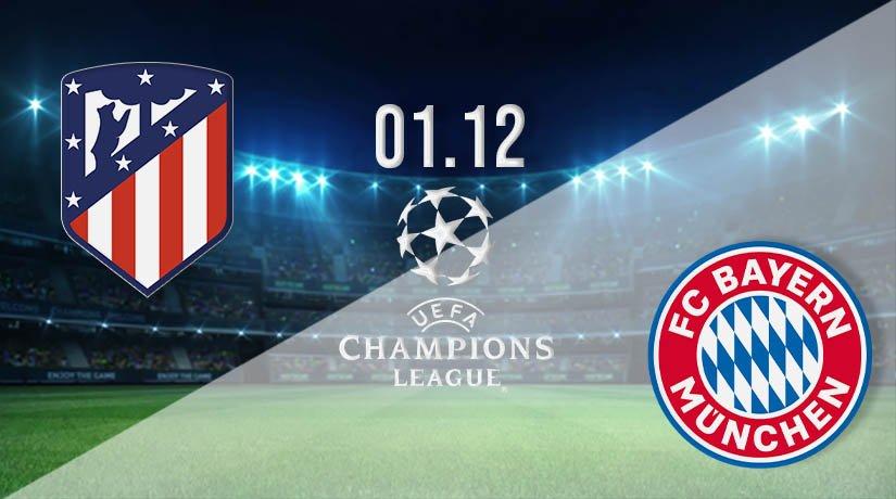 Atletico Madrid vs Bayern Munich Prediction: UEFA Champions League on 01.12.2020