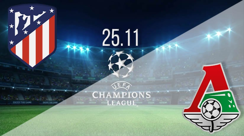 Atletico Madrid vs Lokomotiv Moscow  Prediction: UEFA Champions League on 25.11.2020