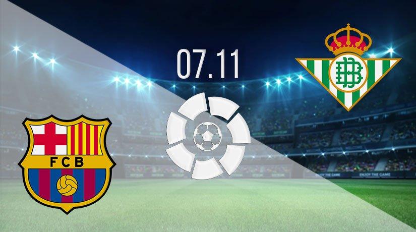 Barcelona vs Real Betis Prediction: La Liga Match on 07.11.2020