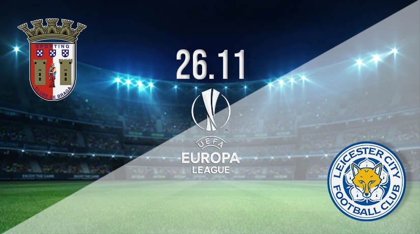 Braga vs Leicester City Prediction: UEFA Europa League Match on 26.11.2020