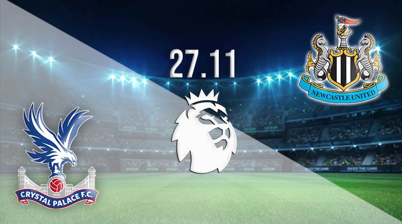 Crystal Palace vs Newcastle United Prediction: Premier League Match on 27.11.2020
