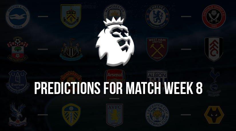 English Premier League Predictions for Match Week 8 – Season 2020/21