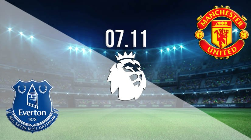 Everton vs Man Utd Prediction: Premier League Match on 07.11.2020