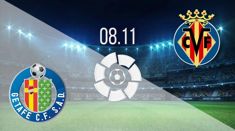 Getafe vs Villarreal Prediction: La Liga Match on 08.11.2020