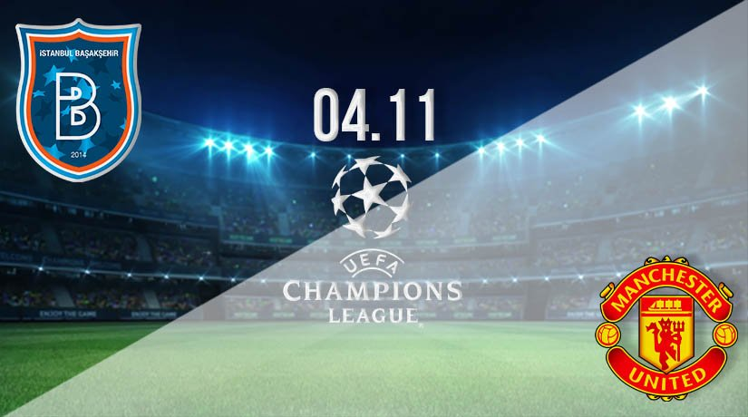 Istanbul Basaksehir vs Manchester United Prediction: UEFA Champions League on 04.11.2020