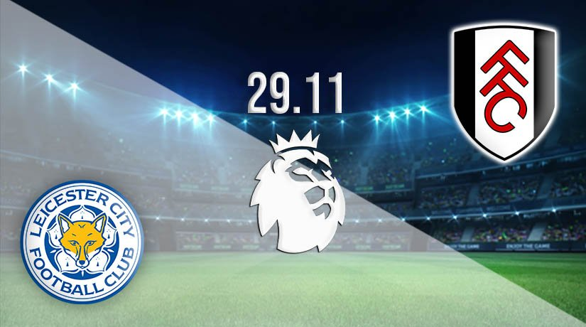 Leicester City vs Fulham Prediction: Premier League Match on 29.11.2020
