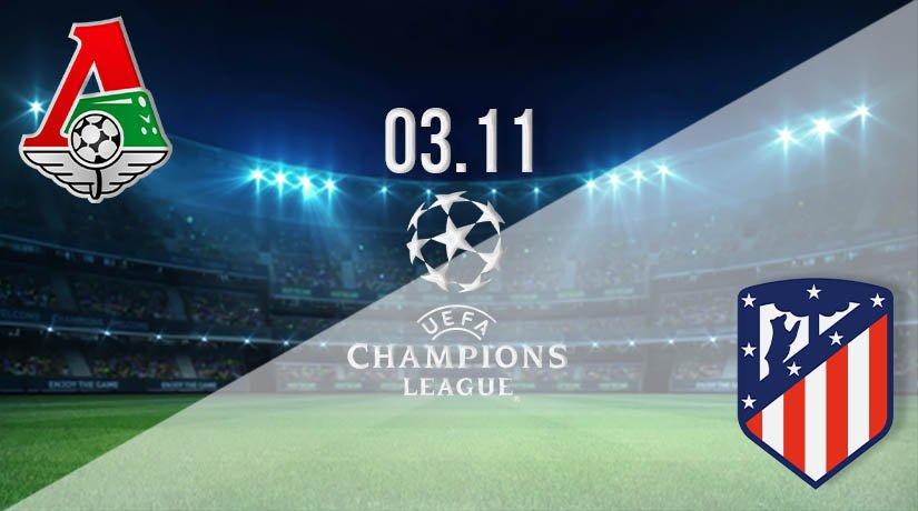 Lokomotiv Moscow vs Atletico Madrid Prediction: UEFA Champions League on 03.11.2020