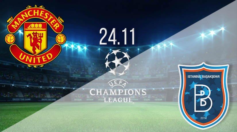 Man Utd vs Istanbul Prediction: UEFA Champions League on 24.11.2020
