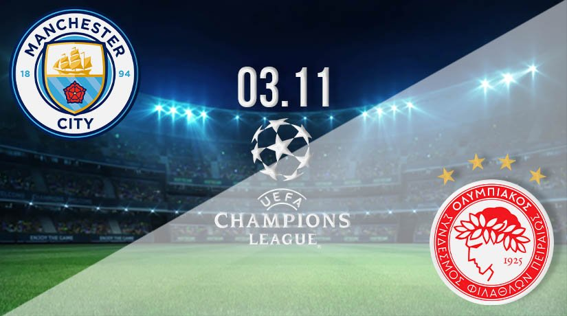 Manchester City vs Olympiakos Prediction: UEFA Champions League on 03.11.2020