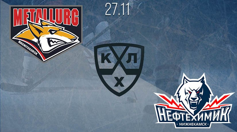 KHL Prediction: Metallurg Mg vs Neftekhimik on 27.11.2020