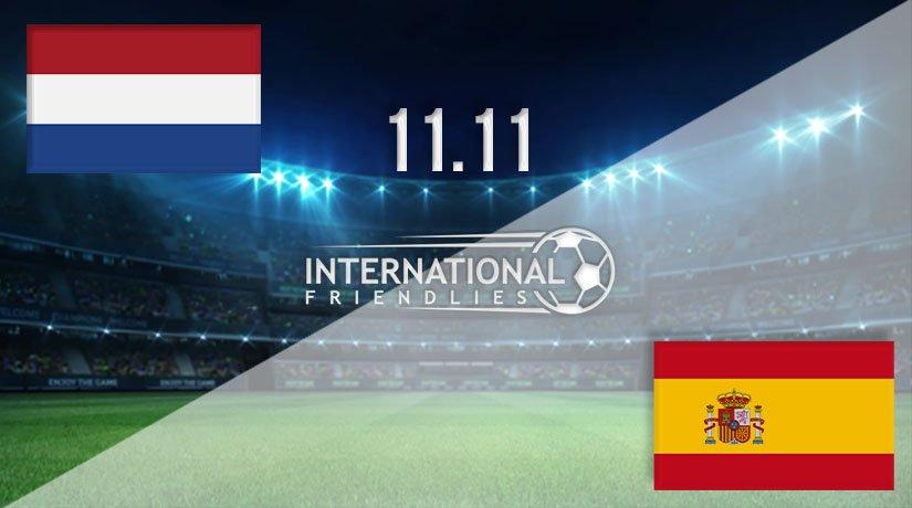 Netherlands vs Spain Prediction: International Friendly Match on 11.11.2020