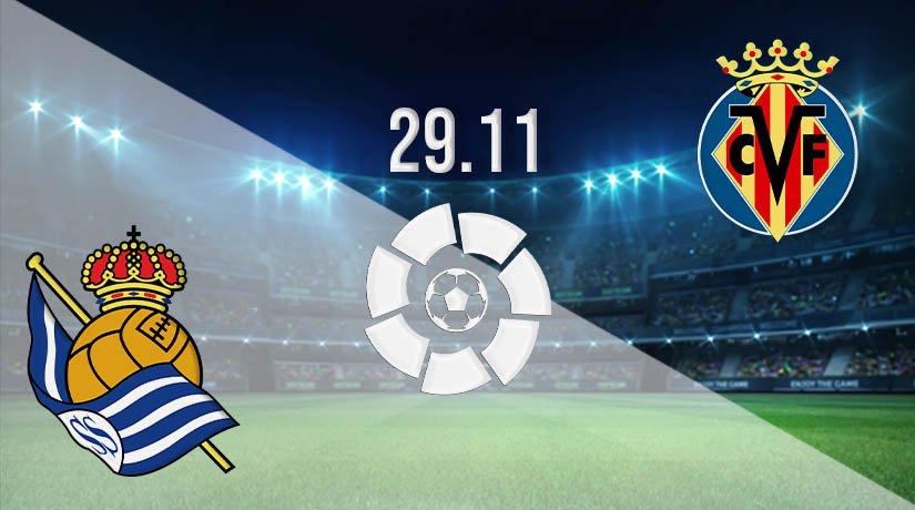 Real Sociedad vs Villarreal Prediction: La Liga Match on 29.11.2020