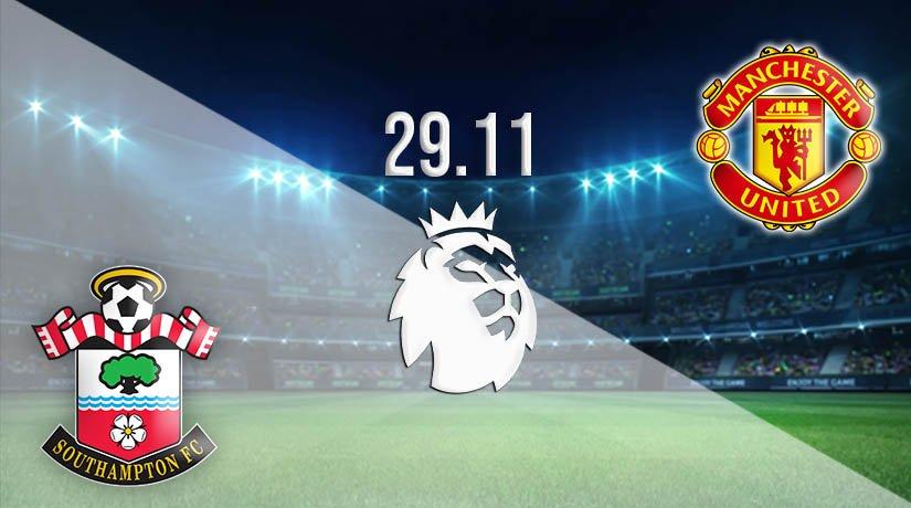 Southampton vs Manchester United Prediction: Premier League Match on 29.11.2020