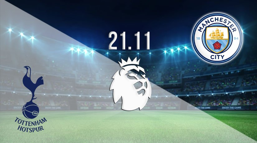 Tottenham vs Manchester City Prediction: Premier League Match on 21.11.2020