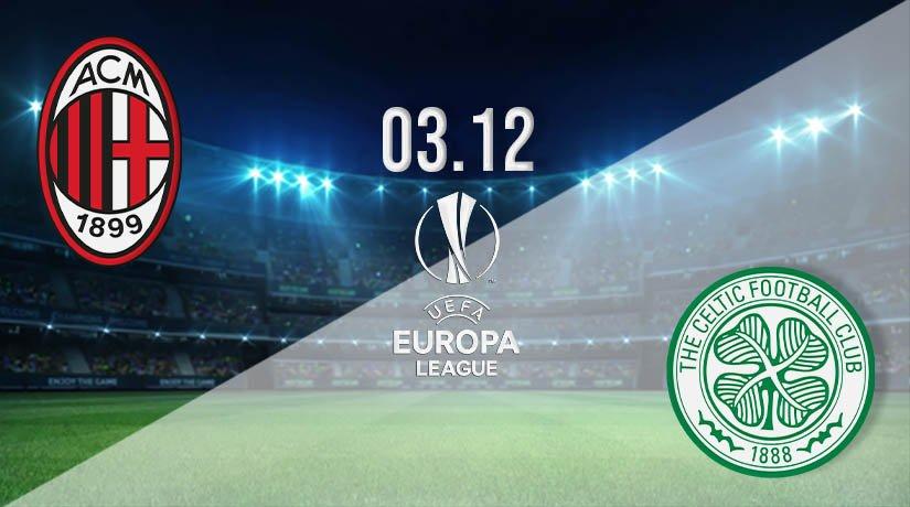 AC Milan vs Celtic Prediction: UEFA Europa League Match on 03.12.2020