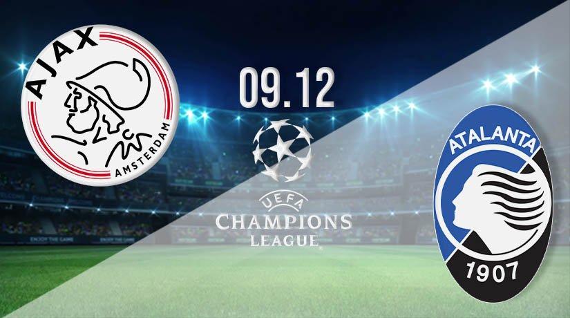 Ajax vs Atalanta Prediction: UEFA Champions League on 09.12.2020