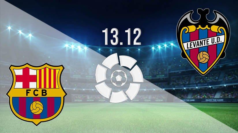 Barcelona vs Levante Prediction: La Liga Match on 13.12.2020