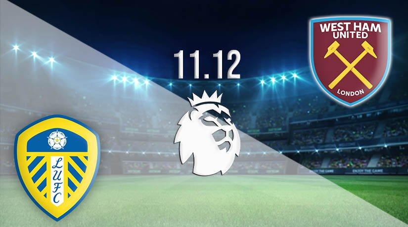Leeds United vs West Ham Prediction: Premier League Match on 11.12.2020