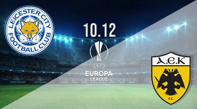 Leicester City vs AEK Athens Prediction: UEFA Europa League Match on 10.12.2020