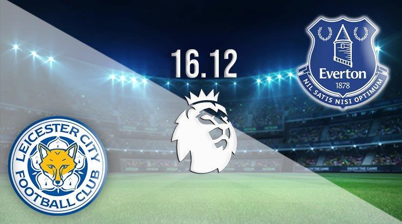 Leicester City vs Everton Prediction: Premier League Match on 16.12.2020