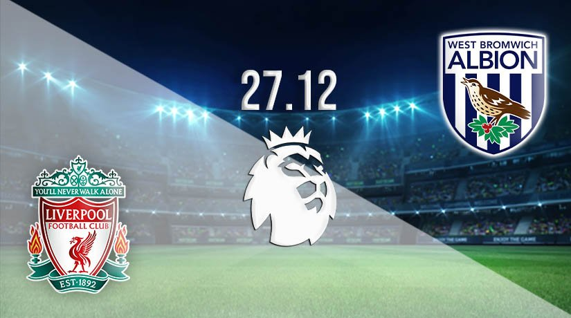 Liverpool vs West Brom Prediction: Premier League Match on 27.12.2020