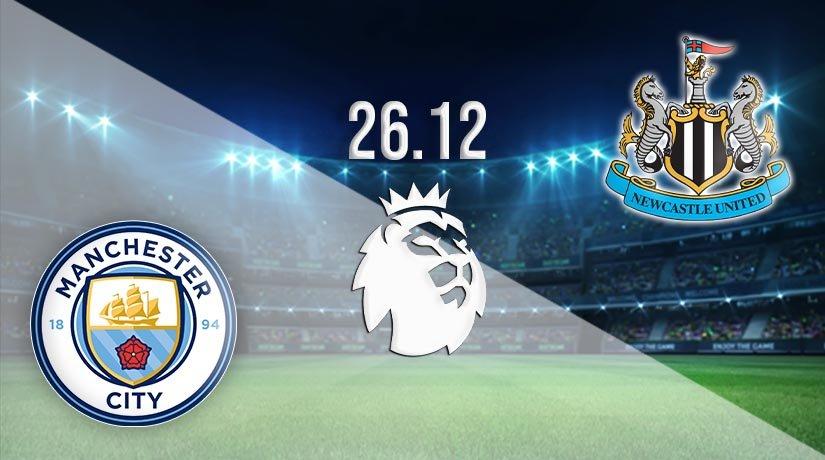 Man City vs Newcastle Prediction: Premier League Match on 26.12.2020