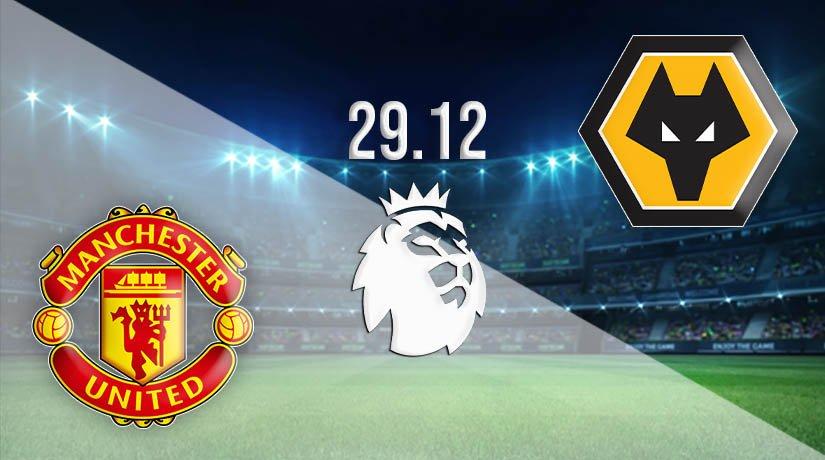 Man Utd vs Wolves Prediction: Premier League Match on 29.12.2020