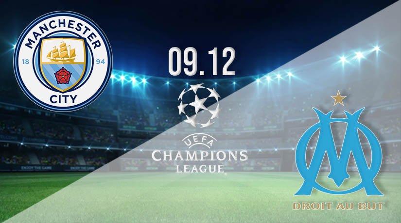 Manchester City vs Marseille Prediction: UEFA Champions League on 09.12.2020