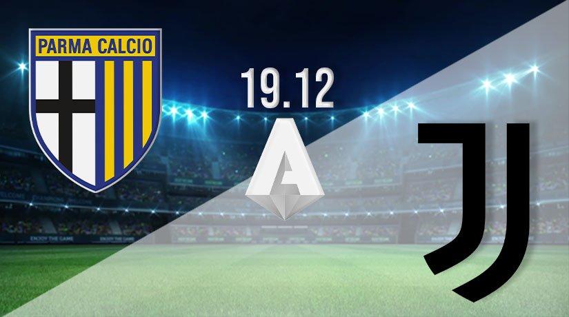 Parma vs Juventus Prediction: Serie A Match on 19.12.2020