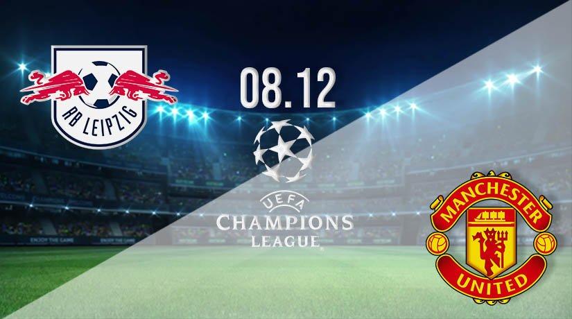 RB Leipzig vs Man Utd Prediction: UEFA Champions League on 08.12.2020