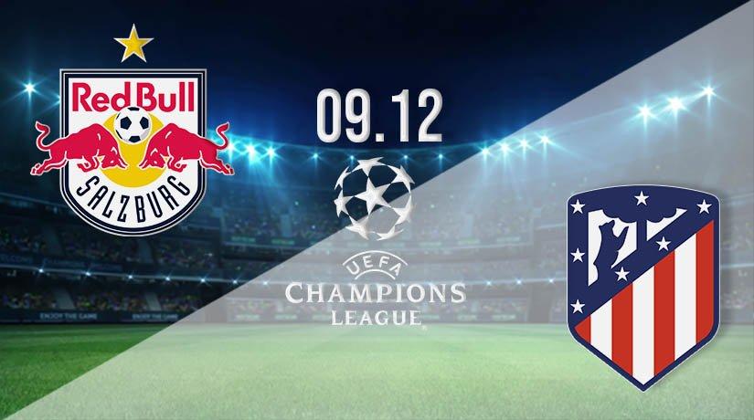 RB Salzburg vs Atletico Madrid Prediction: UEFA Champions League on 09.12.2020
