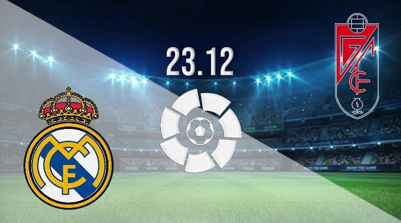 Real Madrid vs Granada Prediction: La Liga Match on 23.12.2020