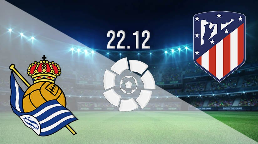 Real Sociedad vs Atletico Madrid Prediction: La Liga Match on 22.12.2020