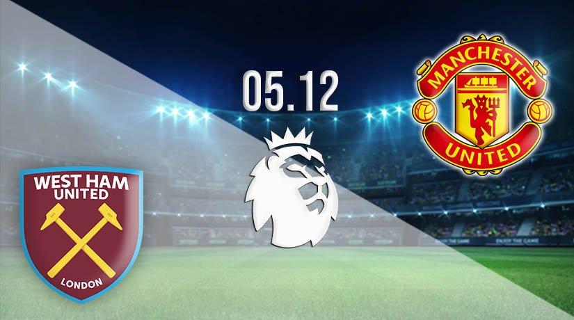 West Ham United vs Manchester United Prediction: Premier League Match on 05.12.2020