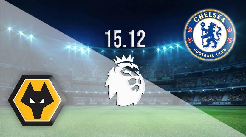 Wolves vs Chelsea Prediction: Premier League Match on 15.12.2020